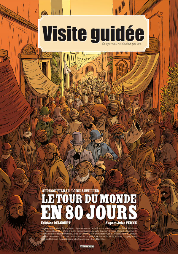 Le Tout du monde en 80 jours, adaptation du roman de Jules Verne par Dauvillier et Soleilhac (éd. Delcourt)